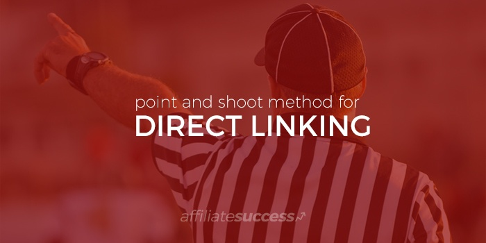 Beginner Series: Simple Method for Direct Linking to Profits